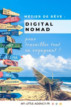 La vie rêvée du digital nomade : découvrez ce nouveau mode de vie